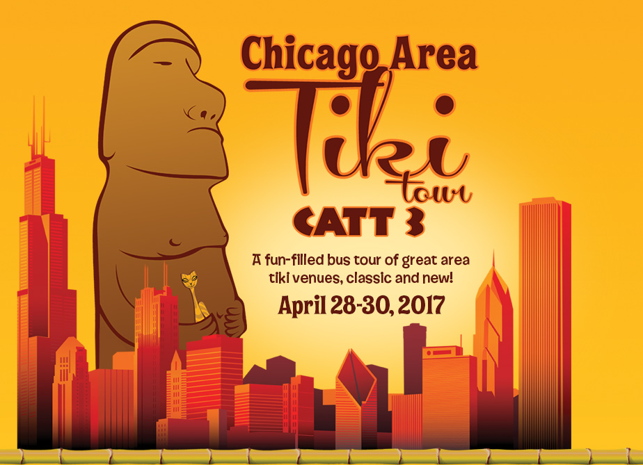 Chicago Area Tiki Tour - CATT